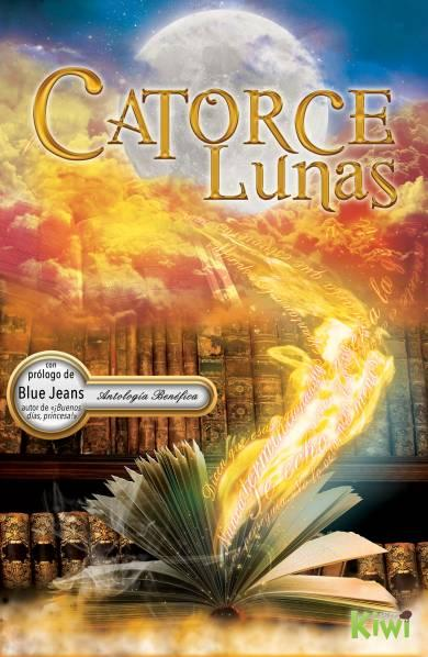 Catorce Lunas de Victoria Rodríguez, Varios Autores, Lucía Arca Sancho-Arroyo, Victoria Vílchez