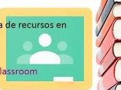 Aprende crear biblioteca recursos aula desde Google Classroom