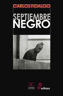 Carlos Fidalgo. Septiembre negro