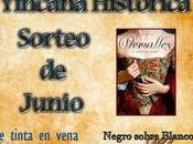 """Sorteo junio Yincana Historica: ejemplares """"Versalles, sueño rey"""", Elizabeth Massie"""