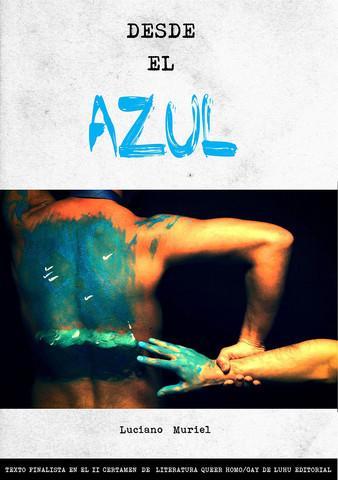 Desde El Azul de Luciano Muriel
