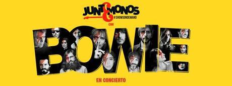 JUNTEMONOS CON BOWIE: EL POP-ROCK HOMENAJEA AL DUQUE BLANCO