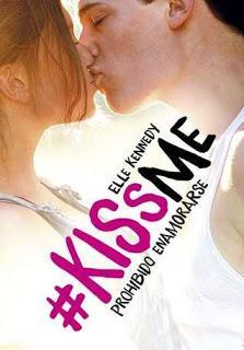 #KISSME PROHIBIDO ENAMORARSE, DE ELLE KENNEDY