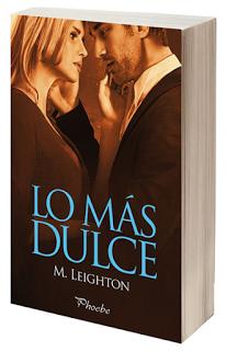 Literatura: 'Lo más dulce', de M.Leighton [Trilogía Pretty #3]