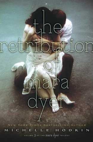 [Reseña #76] The Retribution of Mara Dyer - Michelle Hodkin