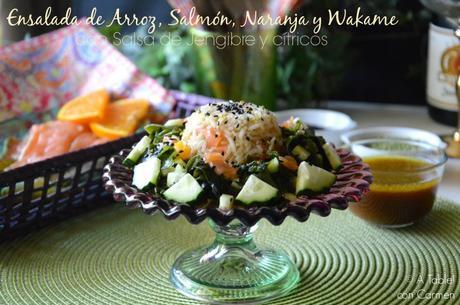 Ensalada de Arroz, Salmón, Naranja y Algas Wakame con Salsa de Cítricos y Wasabi