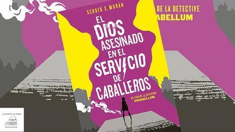 «El dios asesinado en el servicio de caballeros» de Sergio S. Morán (Fantascy) | Reseña