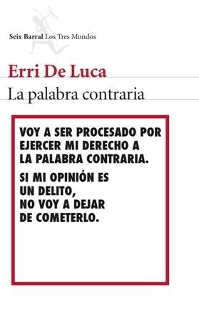 La palabra contraria - Erri De Luca