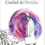 Miguel Córdoba: Ciudad de heridas