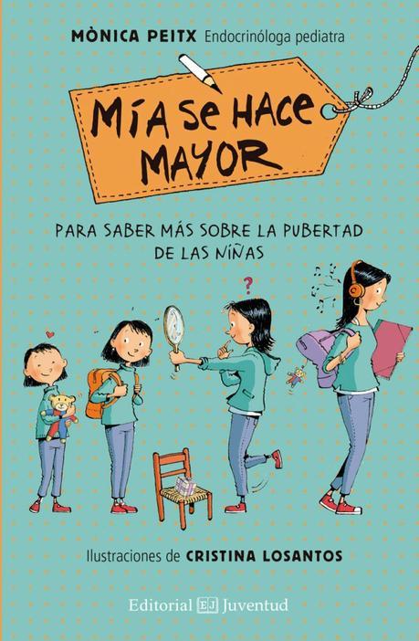 Mía se hace mayor. Un libro para niñas preadolescentes.