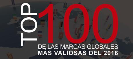 Top 100 de marcas globales más valiosas del 2016