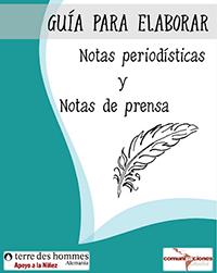 Guía (elemental) para elaborar notas periodísticas y notas de prensa