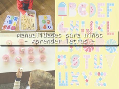 3 Manualidades para niños - Aprender las letras -