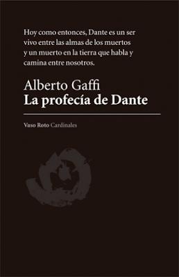 Alberto Gaffi. La profecía de Dante