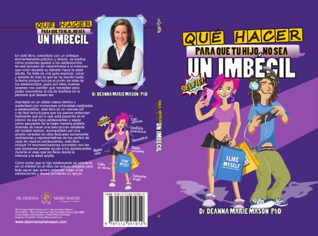 Qué hacer para que tu hijo no sea un imbécil, el libro que te ayudará a conocer a los adolescentes