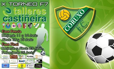 Torneo Coruxo/Talleres Castiñeira: Horarios fase previa benjamín, 11 de Junio