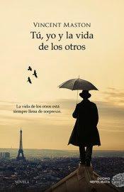 Tú, yo y la vida de los otros - Vincent Maston