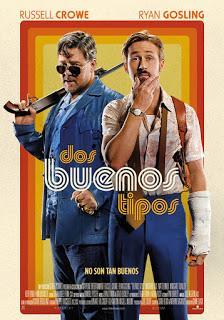 DOS BUENOS TIPOS (The Nice Guys)