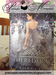 La heredera • Kiera Cass || Reseña Libro