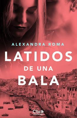 Reseña   Latidos de una bala, Alexandra Roma