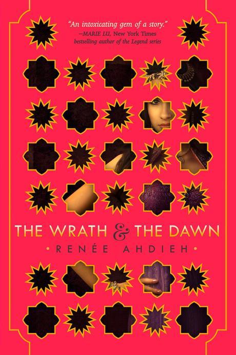 The Wrath & The Dawn - Renée Ahdieh (The Wrath & The Dawn #1)