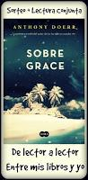☼ RESEÑA ☼ SOBRE GRACE DE ANTHONY DOERR