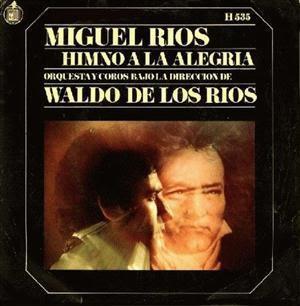 [Clásico Telúrico] Miguel Ríos - Himno A La Alegría (1970)
