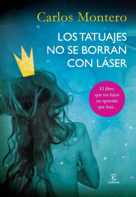 Los tatuajes no se borran con láser - Carlos Montero