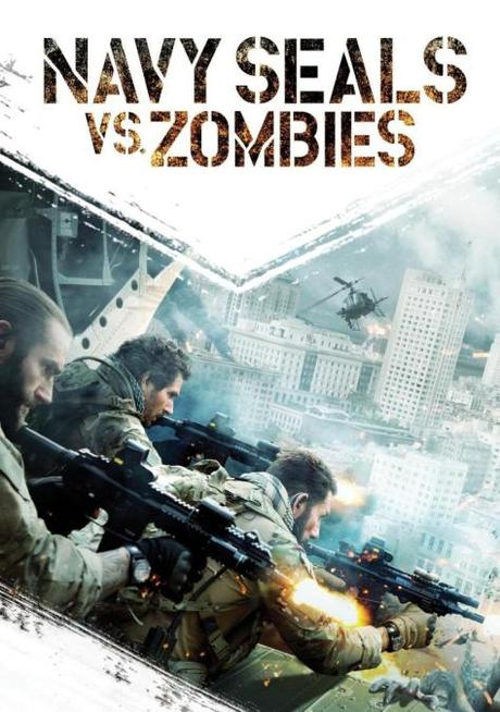 Navy Seals vs. Zombies (2015) – épico despropósito