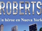Minireseña: Héroe Nueva York, Nora Roberts