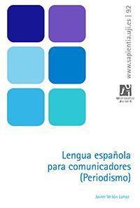 Ebook: Lengua española para comunicadores (Periodismo)