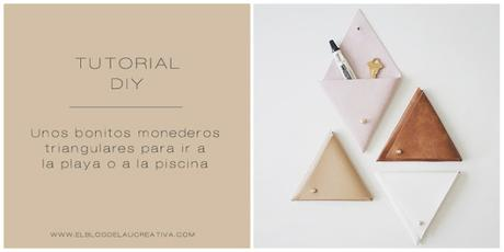 DIY | Unos bonitos monederos triangulares para ir a la playa o a la piscina