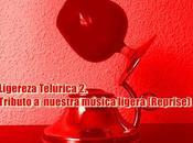 [Disco] Ligereza Telúrica Tributo Nuestra Música Ligera (Reprise) [Descarga Gratuita] (2016)
