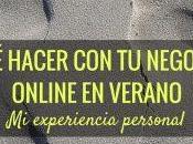 hacer negocio online verano experiencia personal)
