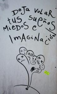 Grafiti: deja volar tus sueños, miedos e imaginación