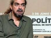 """""""POLÍTICA, Manual instrucciones"""" Fernando León Aranoa (2016)"""