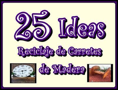 25 ideas reciclando carretes de madera ideas para todos for Ideas para todos