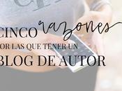 Razones crear blog escritor