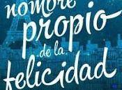 """nombre propio felicidad"""", María Jeunet: novela llena magia"""