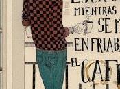 """""""Cosas escribí mientras enfriaba café"""" Isaac Pachón"""