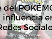 locura Pokémon influencia redes sociales Marketing