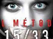 "MÉTODO 15/33"" Shannon Kirk, macabro infalible plan huida venganza."