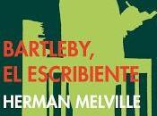 Bartebly, escribiente Herman Melville