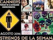 Estrenos Semana Agosto 2016 Podcast Scanners