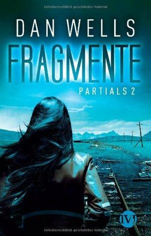 Reseña: Fragmentos (Partials #2)- Dan Wells