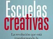 Escuelas Creativas (Ken Robinson)