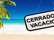 Cerrado vacaciones recomendaciones