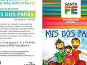 """""""Mis Papas"""" presentará Rosario, Santa Argentina."""