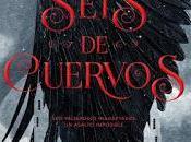 nuevo español Leigh Bardugo: Seis cuervos