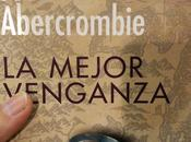 "Reseña mejor venganza"" Abercrombie"